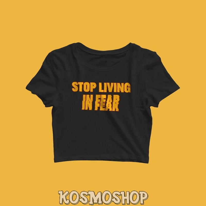 Кроп-топ Stop living in fear